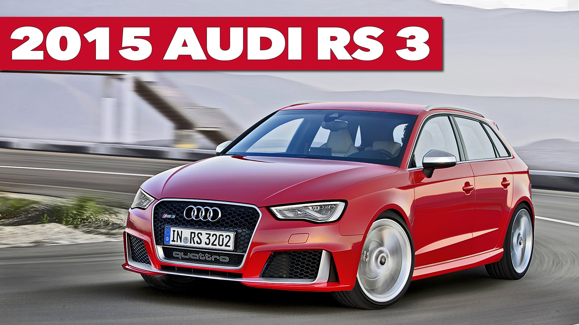 NEW 2015 Audi RS3 Sportback OFFICIAL Trailer