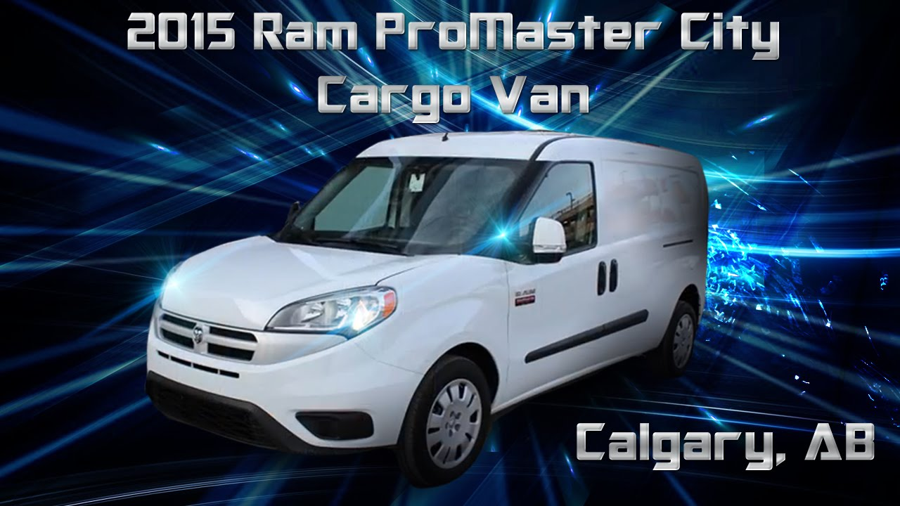 All-New 2015 Ram ProMaster City Cargo Van | Eastside Dodge | Calgary Alberta